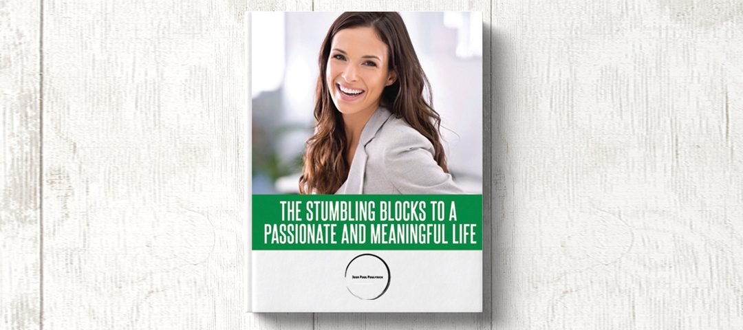 Passionate And Meaningful Life